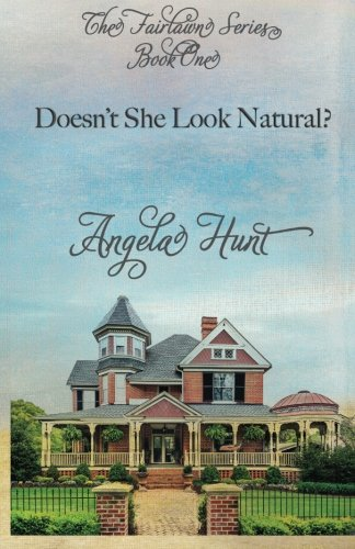 Doesn'T She Look Natural (The Fairlawn Series) (Volume 1)