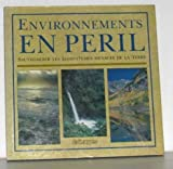 img - for Environnements en p ril: Sauvegarder les  cosyst mes menac s de la Terre book / textbook / text book