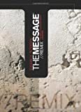 img - for The Message Remix: The Bible In contemporary Language book / textbook / text book