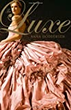 The Luxe Anna Godbersen