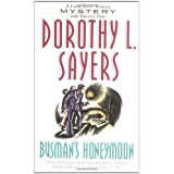"Busman's Honeymoon: A Lord Peter Wimsey Mystery with Harriet Vanevon ""Dorothy L. Sayers"""