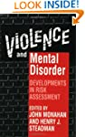 Violence and Mental Disorder: Develop...