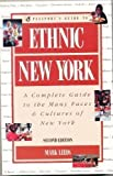 Ethnic New York: A Complete Guide to the Many Faces & Cultures of New York, 2nd Edition  (Passport books)
