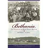 Bethania (NC): The Village by the Black Walnut Bottom (American Chronicles (History Press))
