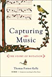 img - for Capturing Music: The Story of Notation book / textbook / text book