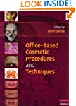 Office-Based Cosmetic Procedures and...