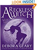 A Reckless Witch (A Modern Witch Series: Book 3)