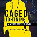 Caged Lightning | Brent Rock Russell