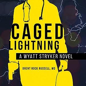 Caged Lightning Audiobook