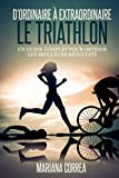 Le Triathlon : D'ordinaire