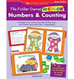 img - for Numbers & Counting, Grades PreK-K: 10 Ready-To-Go Games That Help Children Learn and Practice Early Math Skills--Independently! (File-Folder Games in Color) (Paperback) - Common book / textbook / text book