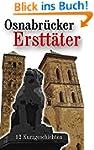Osnabr�cker Erstt�ter: 12 Kurzgeschic...