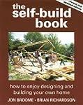 The Self-build Book: How to Enjoy Des...