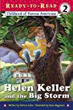 Helen Keller and the Big Storm (Ready-To-Read: Level 2 Reading Together) (0613450566) by Lakin, Patricia