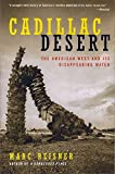 img - for Cadillac Desert: The American West and Its Disappearing Water, Revised Edition book / textbook / text book