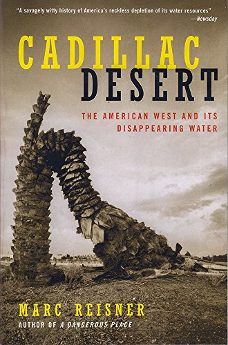 cadillac-desert-the-american-west-and-its-disappearing-water