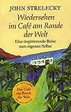 Image de Wiedersehen im Café am Rande der Welt: Eine inspirierende Reise zum eigenen Selbst