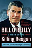 Killing Reagan: The Violent Assault That Changed A Presidenc (Wheeler Large Print Book Series)