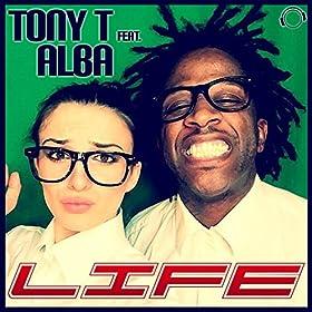 Tony T feat. Alba-Life