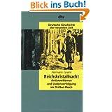 Reichskristallnacht: Antisemitismus und Judenverfolgung im Dritten Reich: Bd. 19