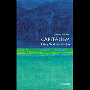 Capitalism: A Very Short Introduction | [James Fulcher]