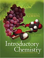 Introductory Chemistry Concepts & Connections by Corwin