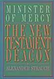 img - for The New Testament Deacon: The Church's Minister of Mercy book / textbook / text book