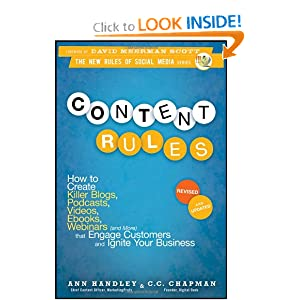Content Rules: How to Create Killer Blogs, Podcasts, Videos, Ebooks, Webinars