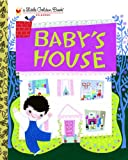 Baby's House (Little Golden Book)