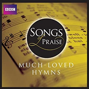 Songs Of Praise: Much Loved Hymns by EMI Gold