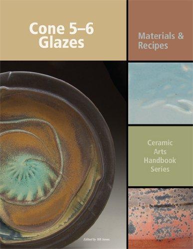 Cone 5-6 Glazes: Materials and Recipes (Ceramic Arts Handbook) PDF