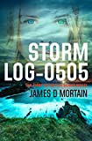 Storm Log-0505: A Gripping, Paranormal Crime Thriller (The First Detective Deans Novel)