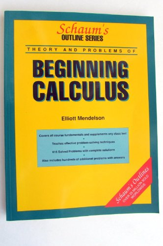 Schaum's Outline of Theory and Problems of Beginning Calculus (Schaum's Outline Series) PDF