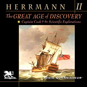 The Great Age of Discovery, Volume 2: Captain Cook and the Scientific Explorations | [Paul Herrmann]