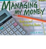 img - for [(Managing My Money: Banking and Budgeting Basics)] [Author: Natalie Hale] published on (September, 2010) book / textbook / text book