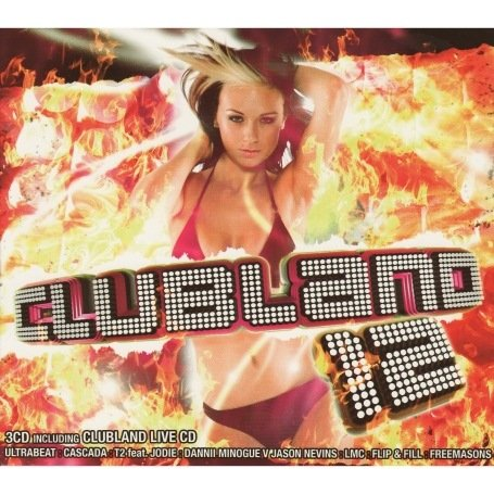 Girls Aloud - Clubland 12 - Zortam Music