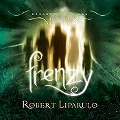 Frenzy: The Dreamhouse Kings Series, Book 6 | Robert Liparulo
