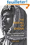 The Making of Jordan: Tribes, Colonia...