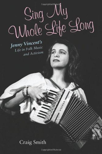 sing-my-whole-life-long-jenny-vincents-life-in-folk-music-and-activism-counterculture