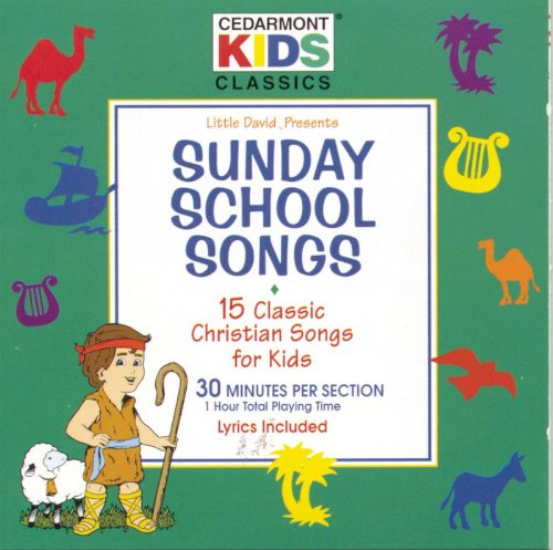 Classics: Sunday School Songs