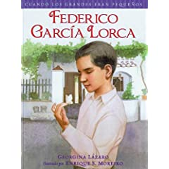 Federico Garcia Lorca (Cuando Los Grandes Eran Pequenos/ When the Grown-Ups Were Children) (Spanish Edition)