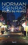 Police du peuple par Spinrad