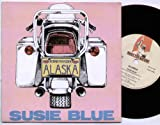 Alaska - Susie Blue - 7 inch vinyl / 45