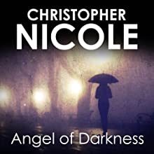 Angel of Darkness: Angel Fehrbach Series, Book 8 Audiobook by Christopher Nicole Narrated by Jilly Bond