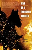 War of a Thousand Deserts: Indian Raids and the U S -Mexican War (The Lamar Series in Western History)