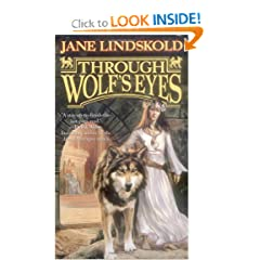 Through Wolf's Eyes (Wolf, Book 1) by Jane Lindskold