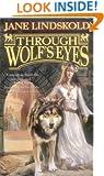 Through Wolf's Eyes (Wolf, Book 1)
