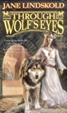 Through Wolf's Eyes (0812575482) by Lindskold, Jane
