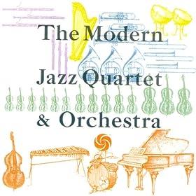 The Modern Jazz Quartet & Orchestra [Digital Version]