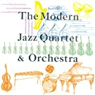 The Modern Jazz Quartet & Orchestra [Digital Version]